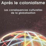 Appadurai_AprèsLeColonialisme